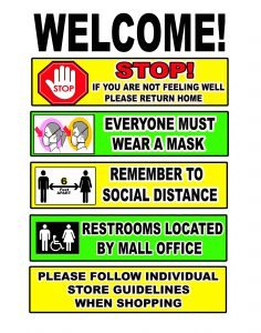 If You Are Not Feeling Well, Please Return Home | Everyone Must Wear A Mask | Remember to Social Distance